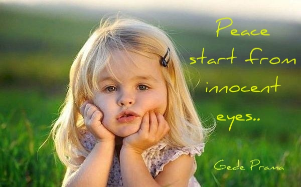 Peace Start From Innocent Eyes