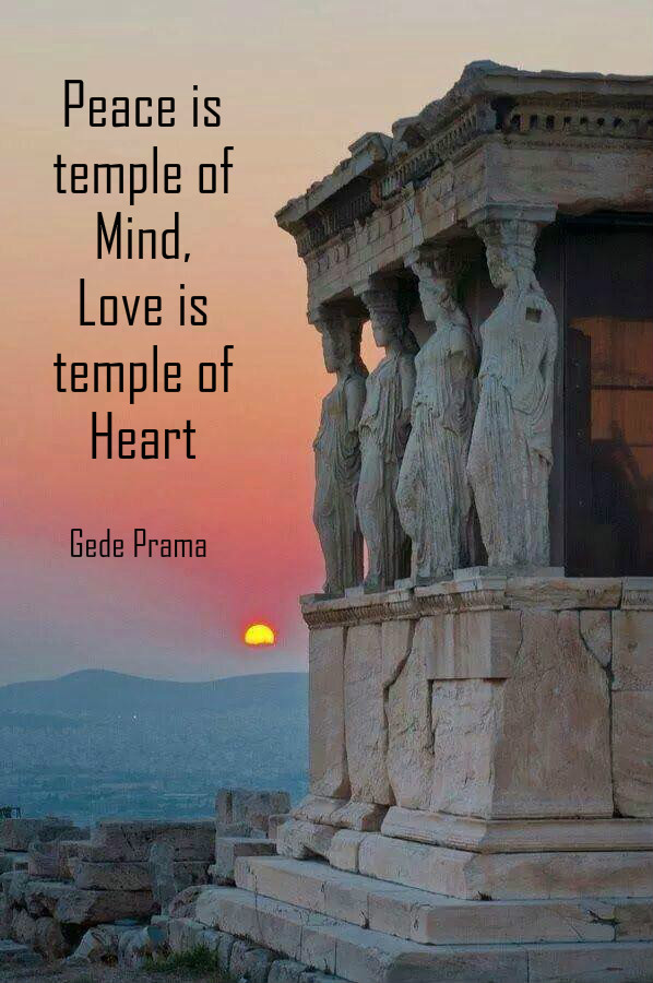 Peace Is Temple Of Mind Love Is Temple Of Heart Bell Of Peace