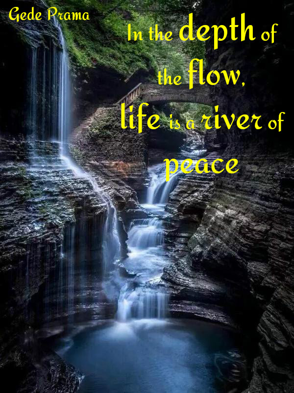 In The Depth Of The Flow Life Is A River Of Peace Bell Of Peace